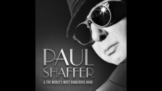Review: Paul Shaffer and his dangerous band show their chops