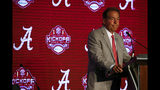 Alabama head coach Nick Saban speaks during the NCAA college football Southeastern Conference Media Days, Wednesday, July 17, 2019, in Hoover, Ala. (AP Photo/Butch Dill)